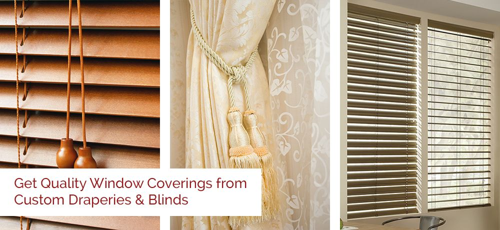 Custom Draperies and Blinds